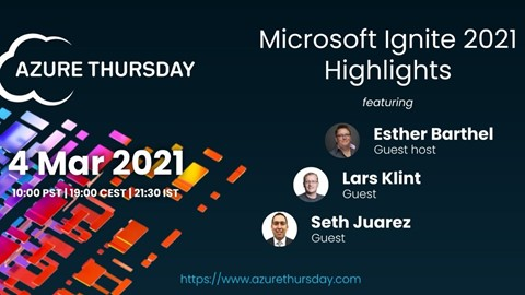 Azure Thursday & Friends - Ignite Special